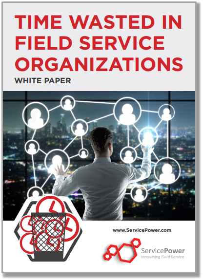 Time Wasted in Field Service