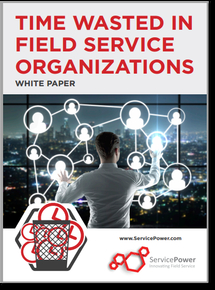 Free Whitepaper - Time Wasted in Field Service Organizations