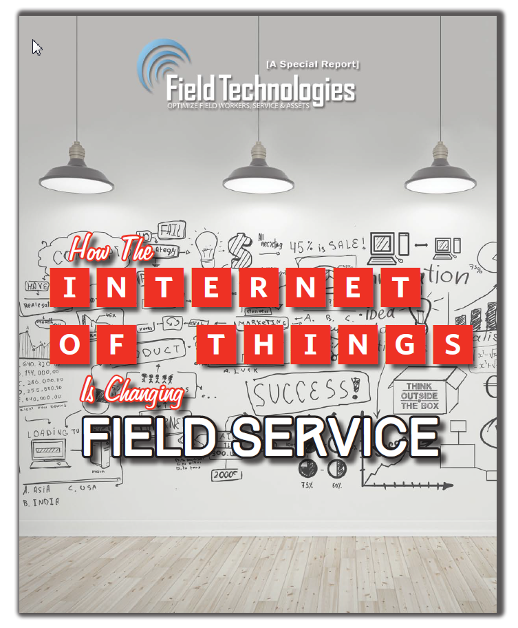 Free Whitepaper: Field Technologies Magazine- How the IoT is Changing Field Service