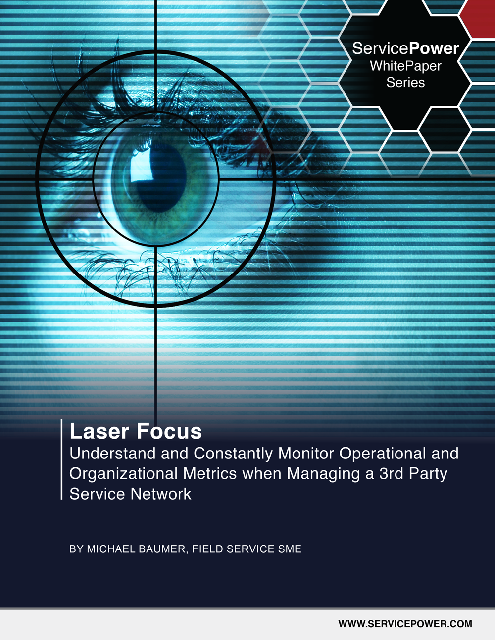 Laser Focus: Understand and Constantly Monitor Operational and Organizational Metrics when Managing a 3rd Party Service Network