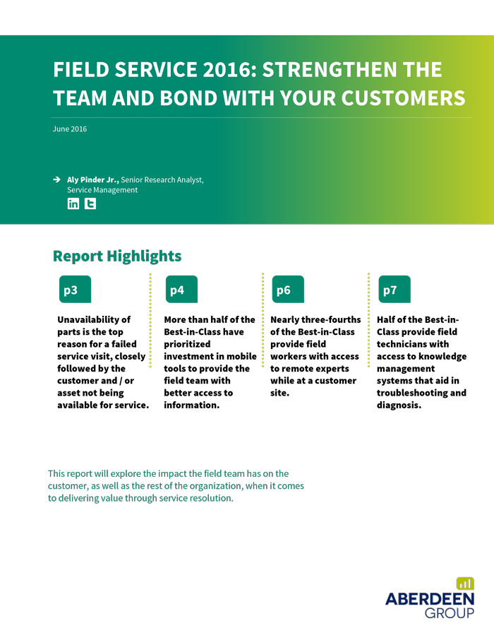 Free Aberdeen Report - Field Service 2016: Strengthen the team and bond with your customers