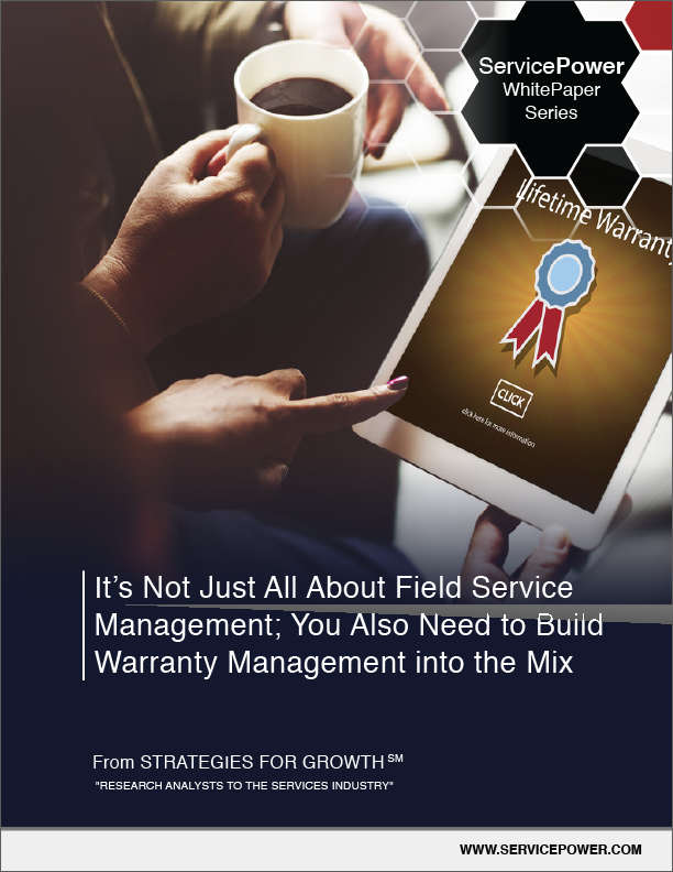 Free White Paper: It's Not Just All About Field Service Management; You Also Need to Build Warranty Management into the Mix