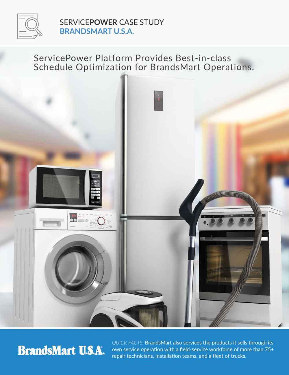 ServicePower Platform Provides Best-in-class  Schedule Optimization for BrandsMart Operation