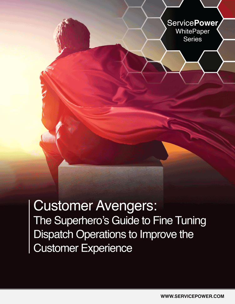 Customer Avengers: The Superhero's Guide to Fine Tuning Dispatch Operations to Improve the Customer Experience