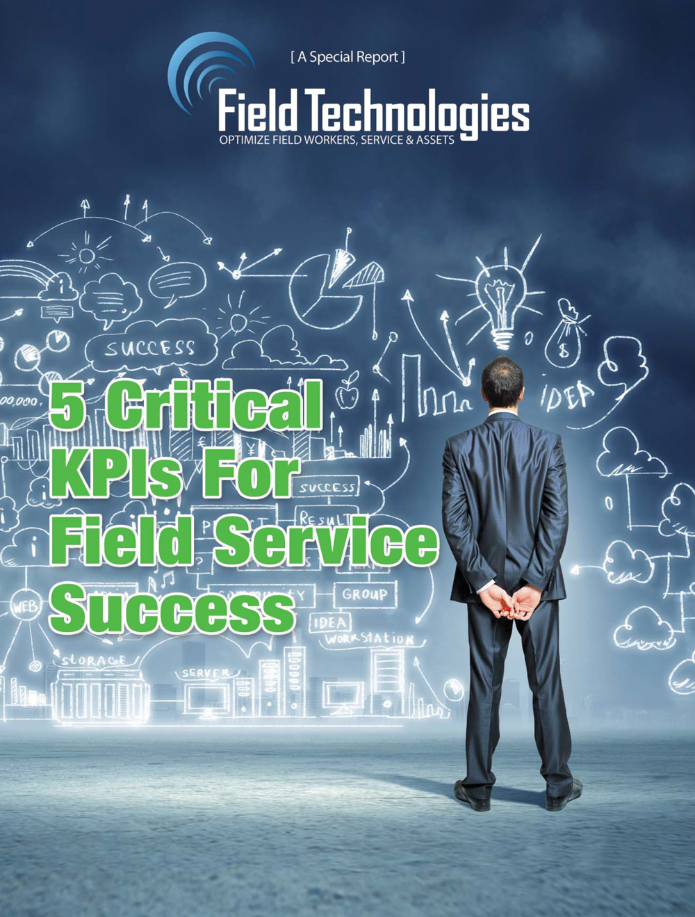 Free Special Report - 5 Critical KPIs for Field Service Success