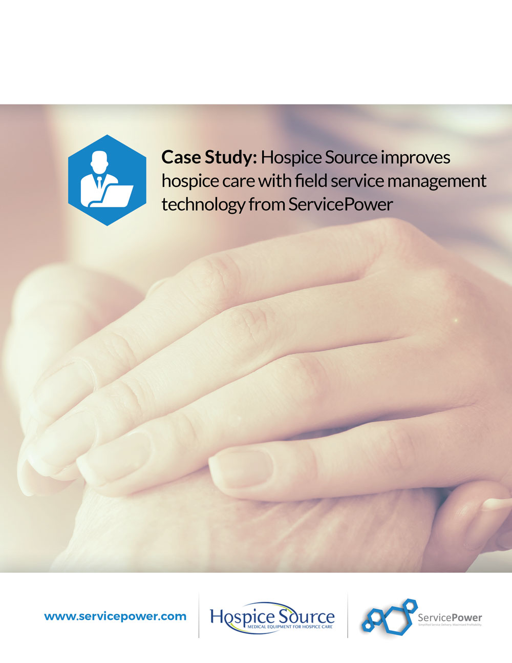 Case Study: Hospice Source improves  hospice care with field service management technology from ServicePower