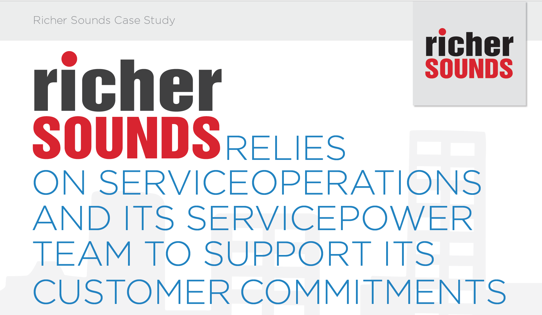 Richer Sounds Case Study