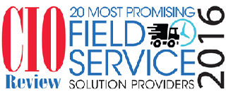 Named one of the 20 Most Promising Field Service Management Providers of 2016, and Company of the Month by CIO Review!