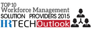 Named by HR Outlook as Top 10 Workforce Management Provider 2015
