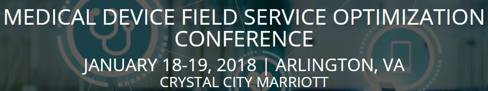 Medical Device Field Service Optimization Conference